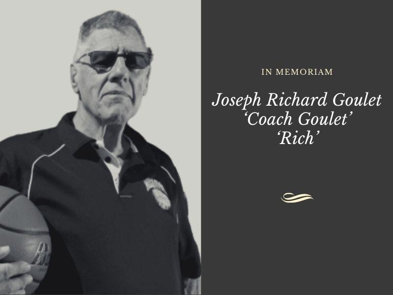 Coach Rich Goulet | In Memoriam